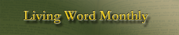 Living Word Monthly