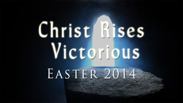Christ Rises Victorious