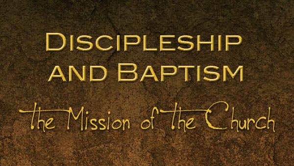 Discipleship and Baptism