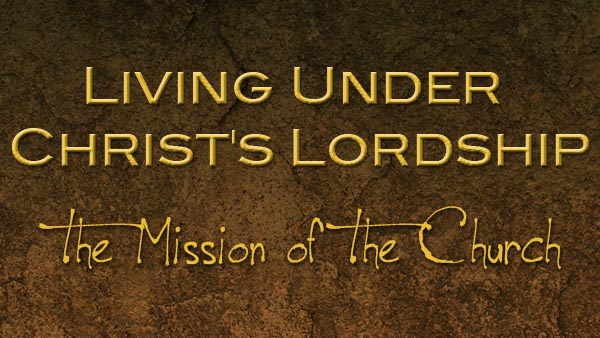 Living Under Christ's Lordship