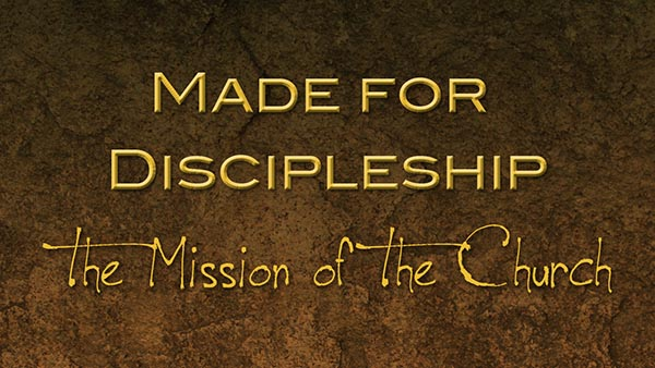 Made for Discipleship