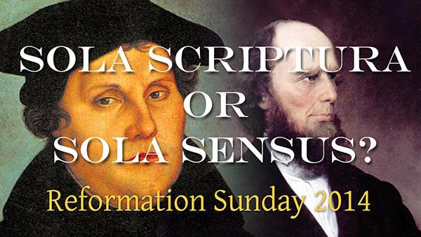 Sola Scriptura or Sola Sensus?