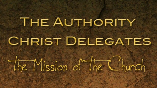 The Authority Christ Delegates