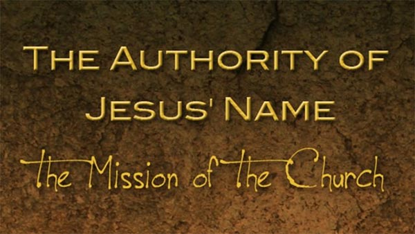 The Authority of Jesus' Name