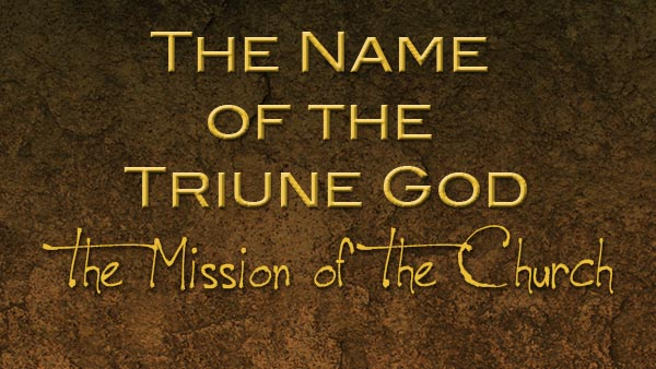 The Name of the Triune God
